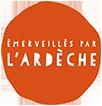 Emerveillés par l'Ardèche